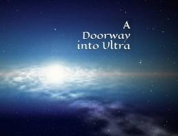 A Doorway into Ultra 1